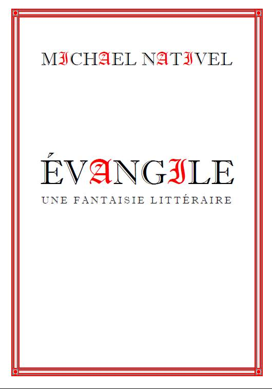 ÉVANGILE un récit de Michael Nativel